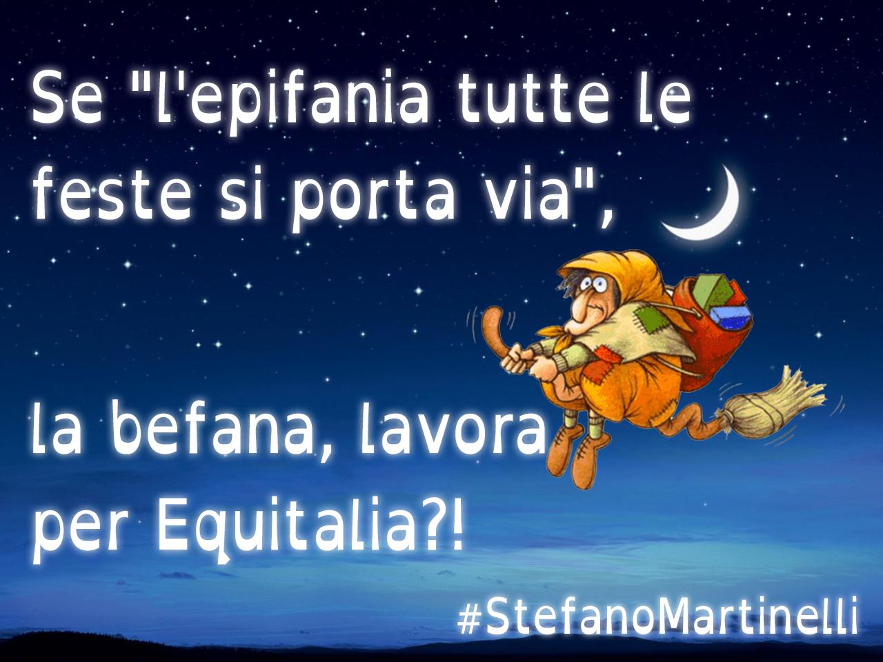 Buona Befana Stefano Martinelli Official Web Site