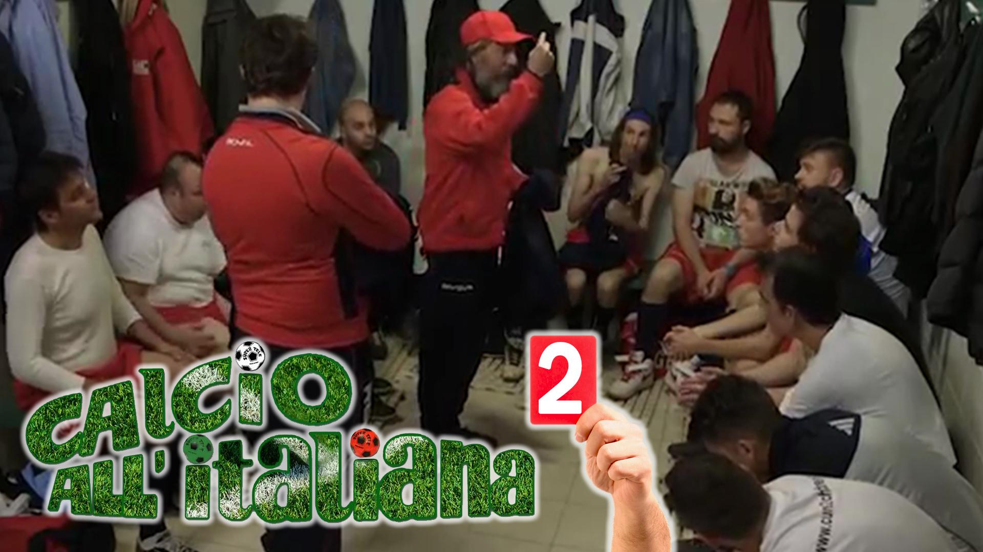 calcio-all-italiana-ep2 Web Serie
