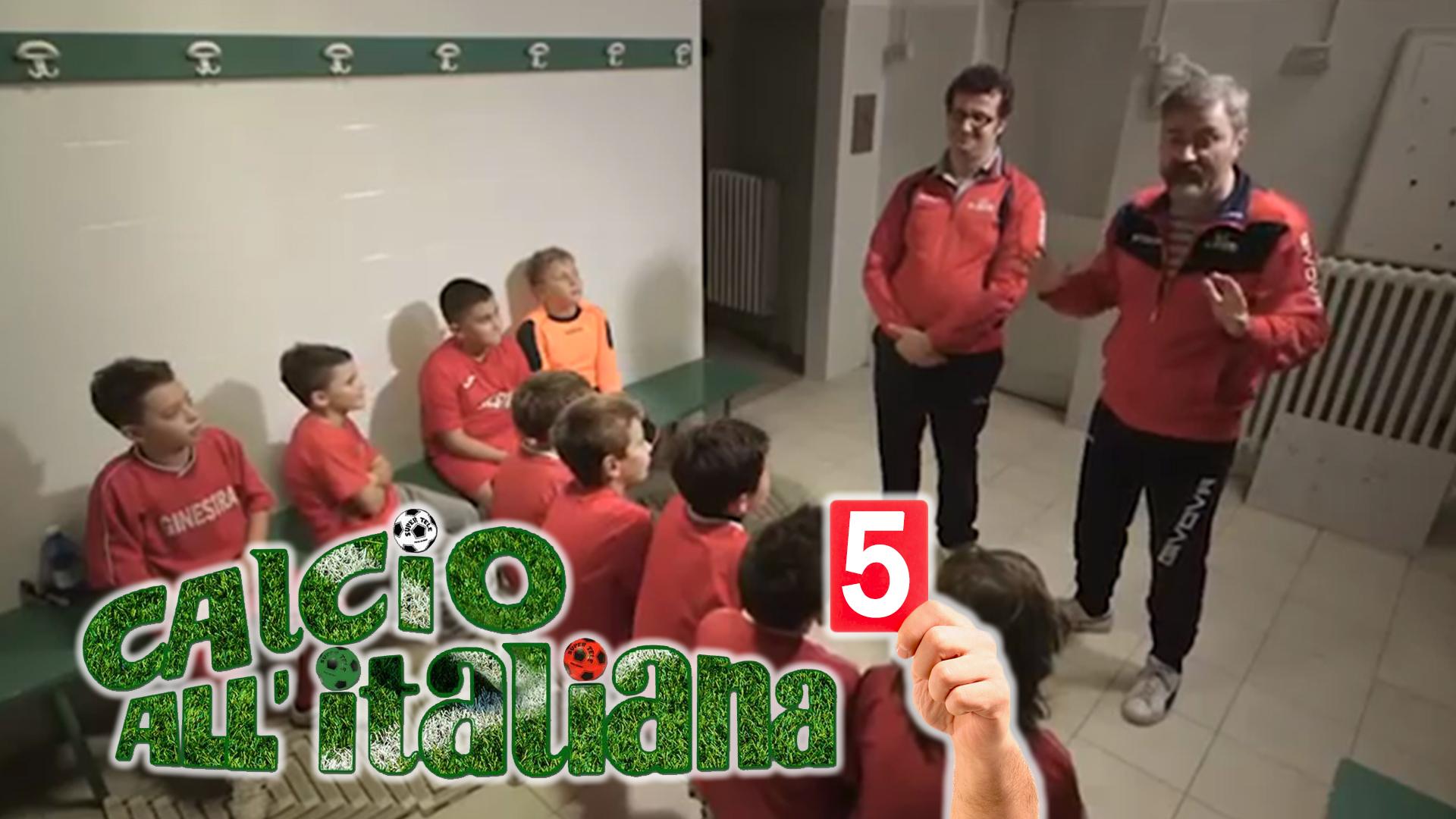 calcio-all-italiana-ep5 Web Serie