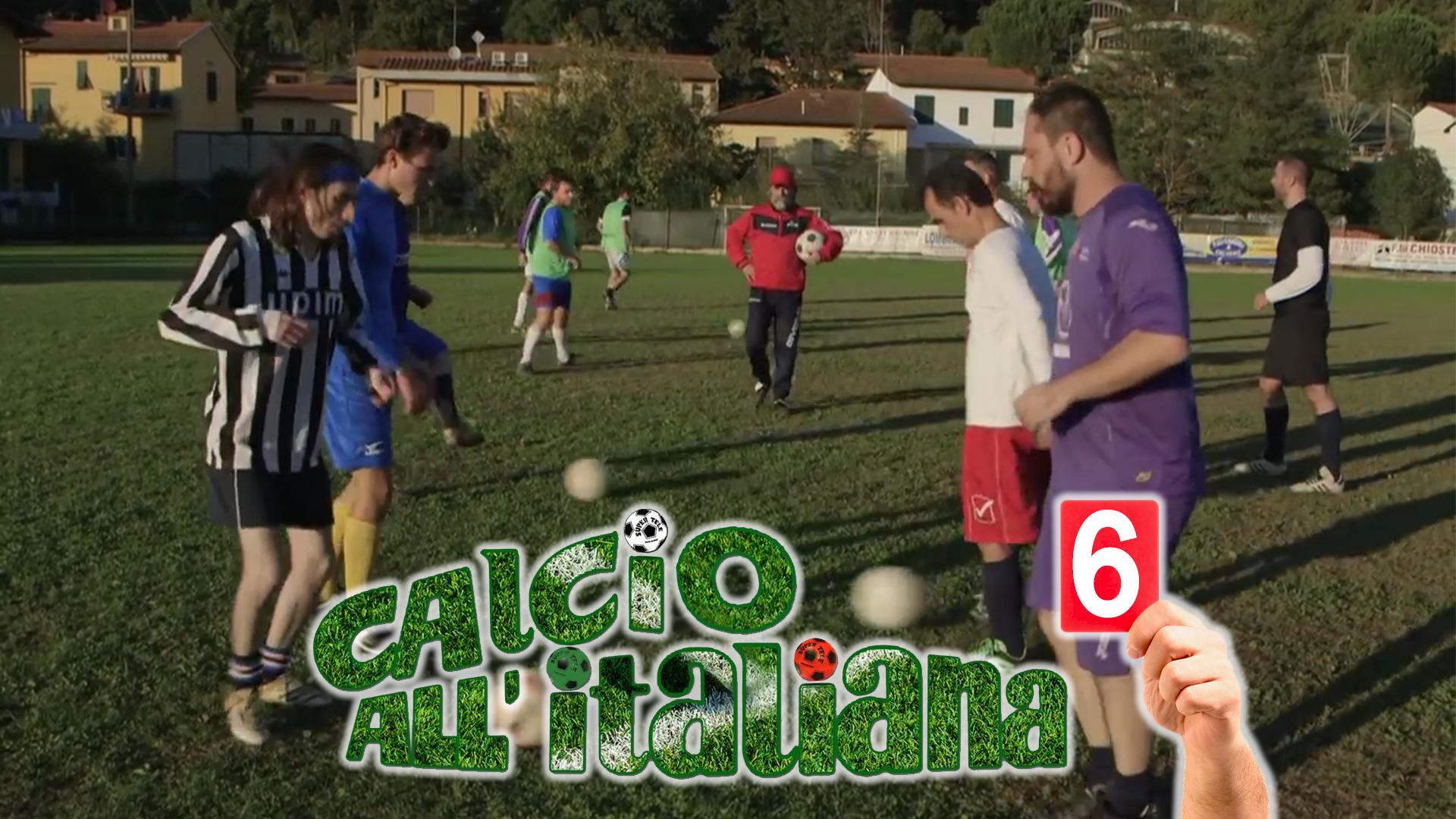 calcio-all-italiana-ep6 Web Serie