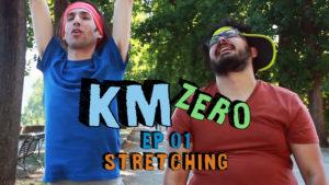 Km Zero - EP 01 Stretching